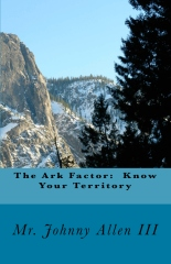 The Ark Factor: Know Your Territory